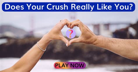 Does Your Crush Really Like You?