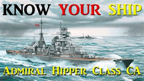 World of Warships - Know Your Ship #27 - Admiral Hipper
