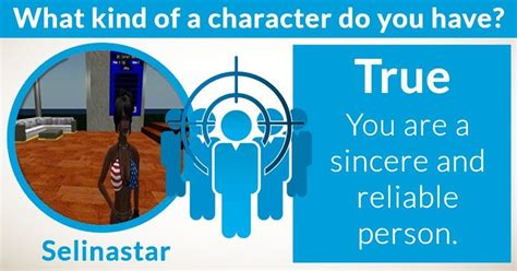 What kind of a character do you have? | You are an